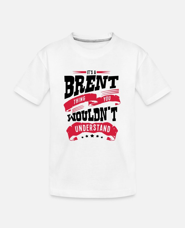 Understand T-Shirts - brent name thing you wouldnt understand - Teenager Organic T-Shirt white
