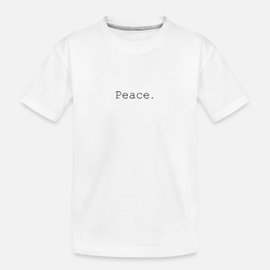 Peace - Teenager Organic T-Shirt