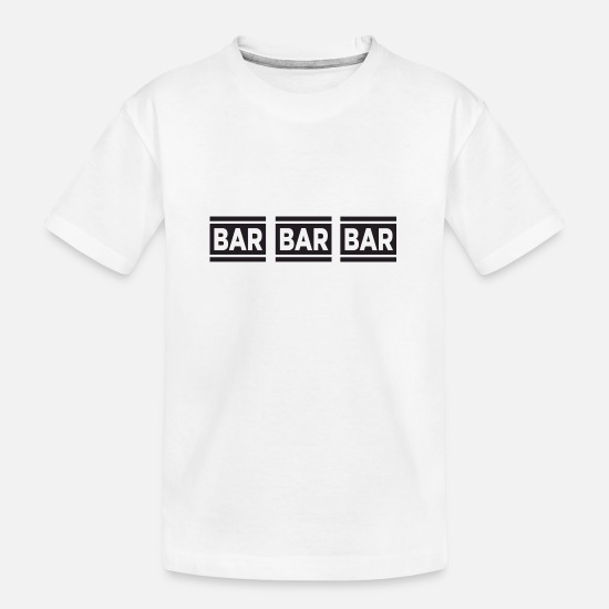 Gamble T-Shirts - Bar Bar Bar - Teenager Organic T-Shirt white