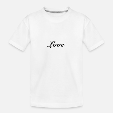 Love is Love - Teenager Organic T-Shirt