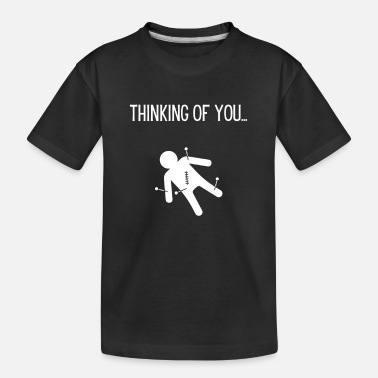 Thinking of you thinking of you sarcasm saying - Teenager Organic T-Shirt