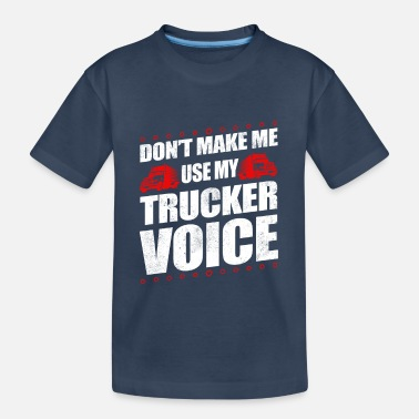 Old School Funny Use My Trucker Voice Truck Driver Gift Idea - Teenager Bio T-Shirt