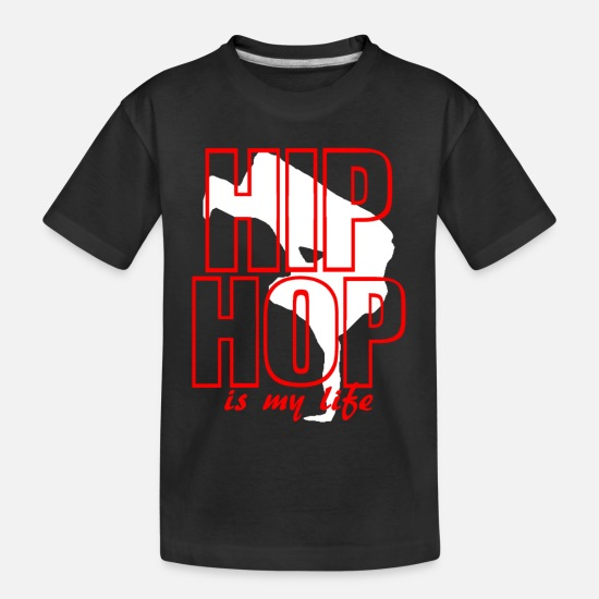 Hop T-shirts - hip hop is my life - T-shirt bio Ado noir