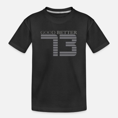 Good better 73 - gray - Teenager Organic T-Shirt