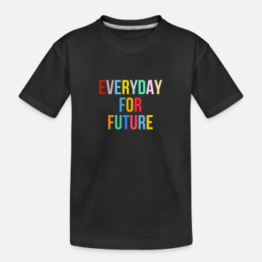 Everyday For Future - Fridays For Future - Teenager T-shirt økologisk