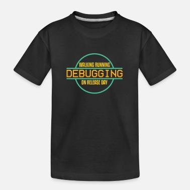 Programmeren Walking Running Debbuging op de releasedag - Teenager biologisch T-shirt