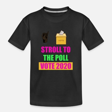 Poll Stroll to the poll aka vote 2020 - Teenager Organic T-Shirt