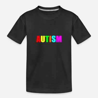 Quotes autism quote - Teenager Organic T-Shirt