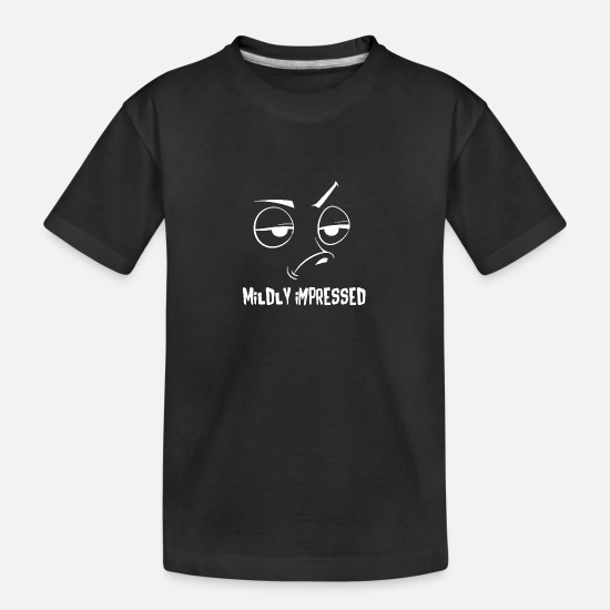 Mildly Impressed T-Shirts - mildly impressed white - Teenager Organic T-Shirt black