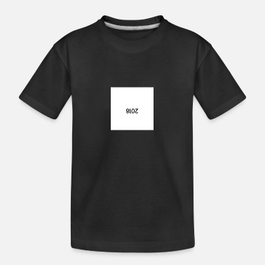 2018 twists for the end of the year for your best - Teenager Organic T-Shirt