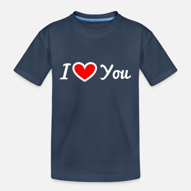 I love you - Teenager Organic T-Shirt