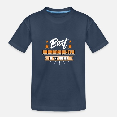 Best Granddaughter in the World / Gift / Shirt - Teenager Organic T-Shirt