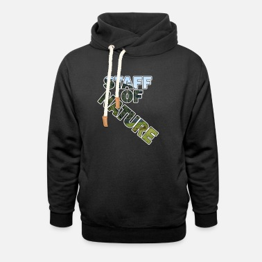 Staff Staff of nature - Unisex Shawl Collar Hoodie
