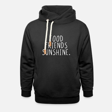Friends Forever Food Friends Sunshine - Unisex Shawl Collar Hoodie