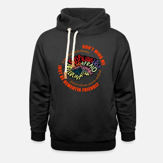 Awareness Hoodies & Sweatshirts - Just Be Dementia Friendly - Unisex Shawl Collar Hoodie black
