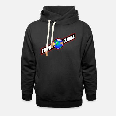Global think global / global denken / global - Unisex Schalkragen Hoodie