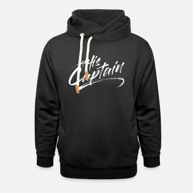 His Captain - Unisex Shawl Collar Hoodie