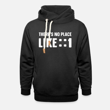 There is no place like :: 1 - Unisex Shawl Collar Hoodie