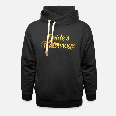 Brides Entourage Bride's Entourage - Unisex Shawl Collar Hoodie