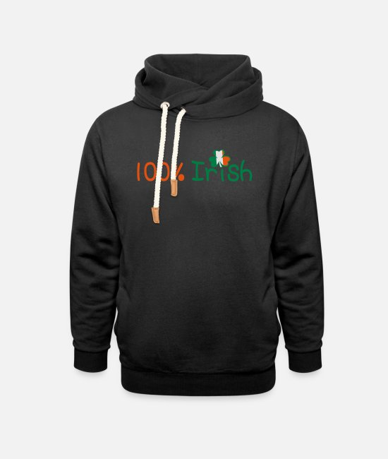 I Want To Marry Irish I Want To Have A Irish Girlfriend Irish Boyfriend Irish Husband Irish Wife Iri Hoodies & Sweatshirts - ♥ټ☘Kiss Me I'm 100% Irish-Irish Rule☘ټ♥ - Unisex Shawl Collar Hoodie black