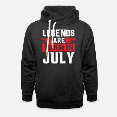 July Cool Legends are born in July T-shirt - Shawl Collar Hoodie