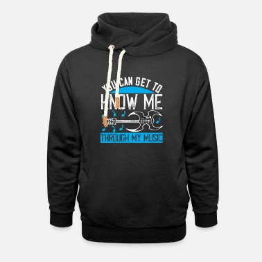 Play Music - Know me through my music - Unisex Shawl Collar Hoodie