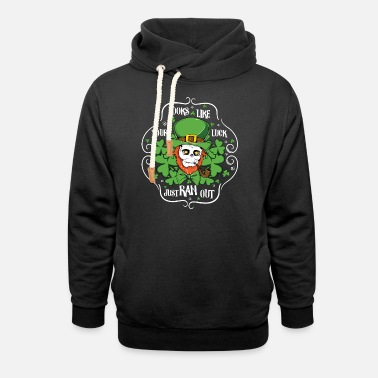 Irish luck runs away - Funny saying - Unisex Shawl Collar Hoodie