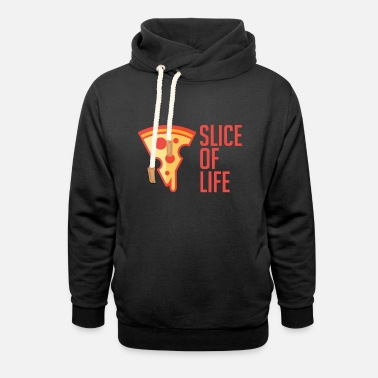 Piece One Piece of Life - Pizza Piece - Foodie Lover - Unisex Shawl Collar Hoodie