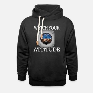 Watch Watch Your Attitude tee design. Makes an - Unisex Shawl Collar Hoodie