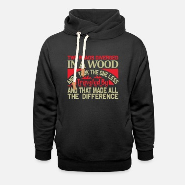 Live The Mot Two streets - life motivation saying - Unisex Shawl Collar Hoodie