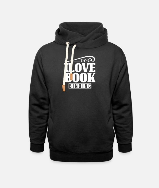 Occupation Hoodies & Sweatshirts - Bookbinding bookbinders bookbinding books team - Unisex Shawl Collar Hoodie black