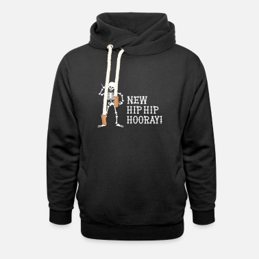 Hip New Hip Hip Hooray Hip operation surgery gift idea - Unisex Shawl Collar Hoodie