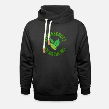 Protection Environment, Climate Protection | design - Unisex Shawl Collar Hoodie