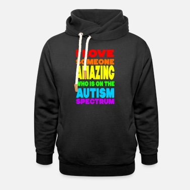 Love I Love Someone Amazing T Shirt - Unisex Shawl Collar Hoodie