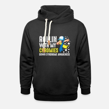 Down Down syndrome awareness trisomy T21 handicap - Unisex Shawl Collar Hoodie