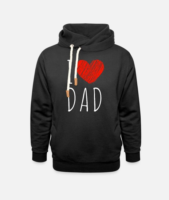 Father And Son Hoodies & Sweatshirts - I love dad - Unisex Shawl Collar Hoodie black