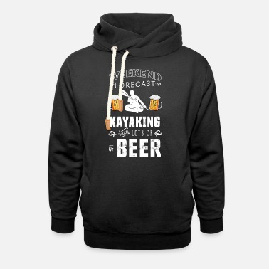 Rowing Weekend Forecast: Beer & Kayaking Kayak - Unisex Shawl Collar Hoodie