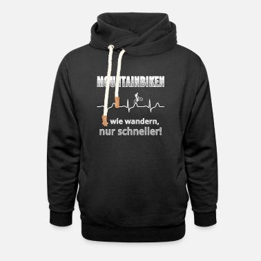 Mountain biking with a heart rhythm and saying. - Unisex Shawl Collar Hoodie