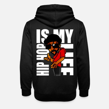 Hip Hop hip hop is my life - Unisex Shawl Collar Hoodie