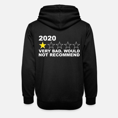 Star 2020 One Star Very Bad Would Not Recommend Funny 2 - Unisex Shawl Collar Hoodie