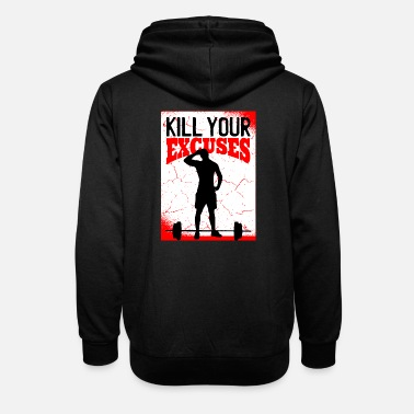 Fitness T-Shirt, Gym T-Shirt, Kill Your Excuses - Unisex sjaalkraag hoodie