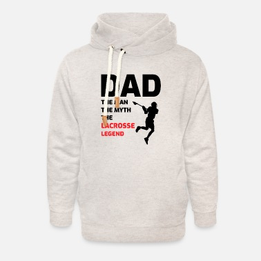 Helmet Lacrosse Player Dad Fathers day Gift - Funny Hobby - Unisex Shawl Collar Hoodie