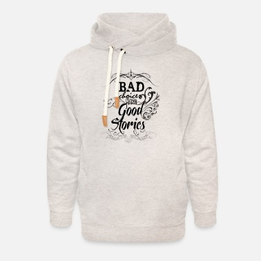 Bad Choices Make... - Unisex Shawl Collar Hoodie