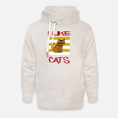 Chill I like cats / Cat / Pet / Sayings / Animals - Unisex Shawl Collar Hoodie