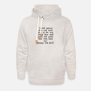 Catholic Psalms 32:8 KJV - Unisex Shawl Collar Hoodie