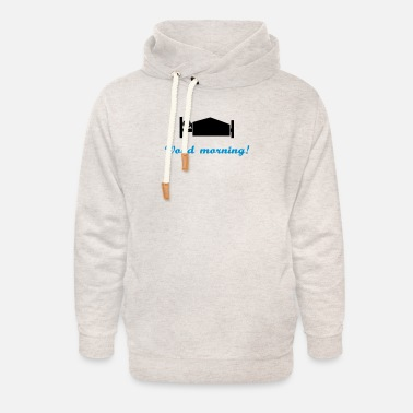 Lol wood morning - Unisex Shawl Collar Hoodie