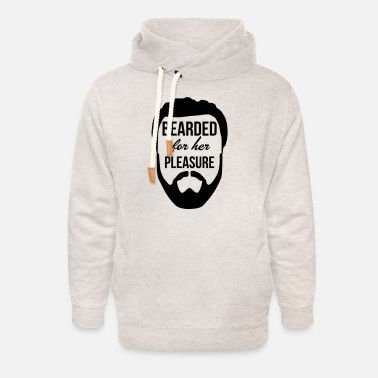 For Her Bearded for her pleasure - Unisex Shawl Collar Hoodie