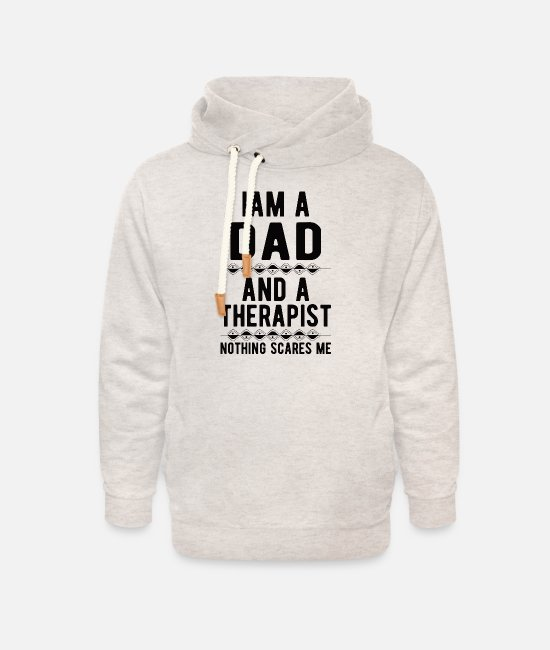 Mental Health Hoodies & Sweatshirts - Dad Therapist: Iam a Dad and a Therapist - Unisex Shawl Collar Hoodie heather oatmeal