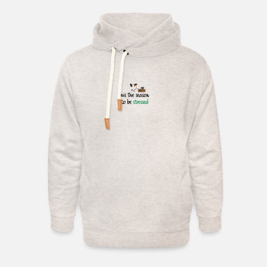 Stressed Hoodies & Sweatshirts - This the season to be stressed - Unisex Shawl Collar Hoodie heather oatmeal