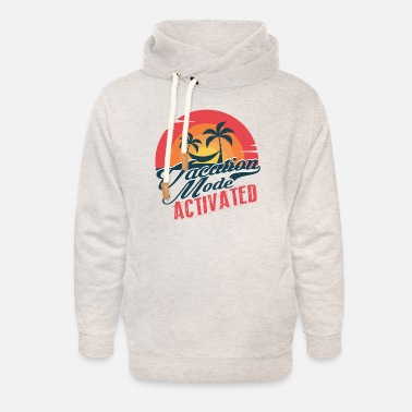 Summer Holidays Vacation Mode Activated - Unisex Shawl Collar Hoodie